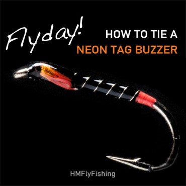 FlyDay neon tag buzzer fly pattern